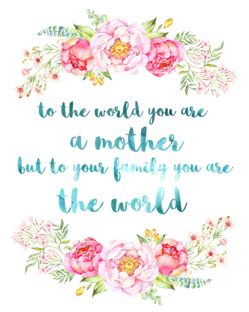 To the world you are a mother but to your family you are the world. www.transformativeparent.com